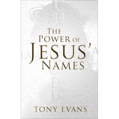 The Power of Jesus' Names