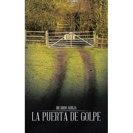 La Puerta De Golpe - eBook](Coronas Para Puertas De Halloween)