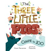The Three Little Pigs Count to 100 - eBook