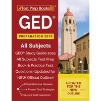 GED Preparation 2019 All Subjects: GED Study Guide 2019 All Subjects Test Prep Book & Practice Test Questions (Updated for NEW Official Outline) (Paperback)