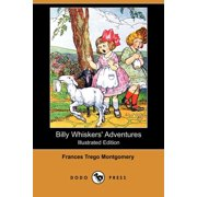 Billy Whiskers' Adventures (Illustrated Edition) (Dodo Press)