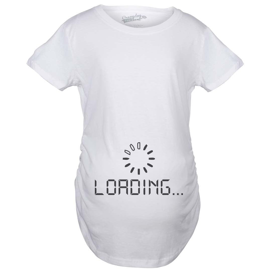1bdd23e0db1 Crazy Dog Funny T-Shirts - Maternity Baby Loading Shirt Humor Funny Pregnancy  Shirts Cheap Tees - Walmart.com
