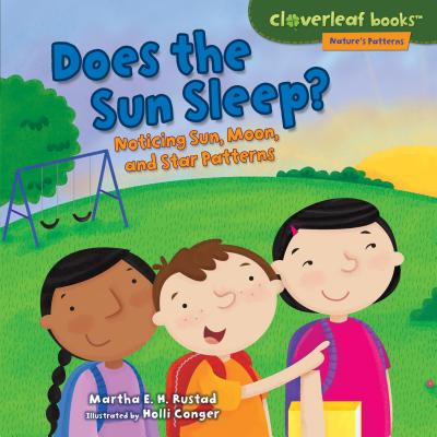 Does the Sun Sleep? : Noticing Sun, Moon, and Star Patterns
