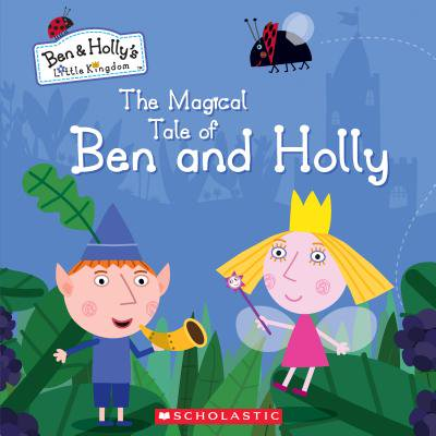 The Magical Tale of Ben and Holly (Hardcover)