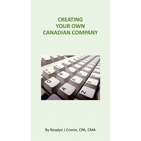 Creating Your Own Canadian Company - eBook