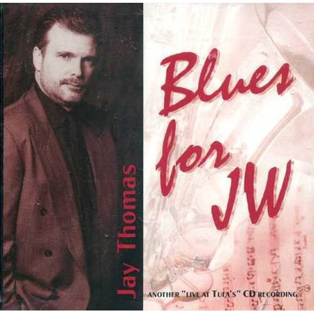 Jay Thomas   Blues For Jw  Cd