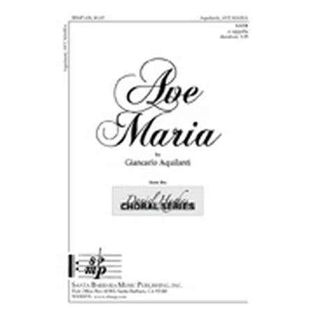 Ave Maria-Ed Octavo - SATB,a cappella - Intermediate - Daniel Hughes Choral Series - Giancarlo Aquilanti - Sheet Music - (Digital Choral Sheet Music)