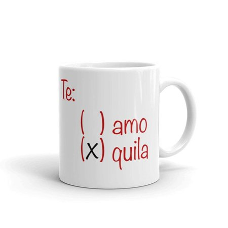 Te Amo Tequila Funny Novelty Humor Vacation Mexico 11oz White Ceramic Glass Coffee Tea Mug Cup