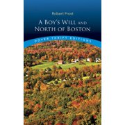 Dover Thrift Editions: A Boy's Will and North of Boston (Paperback)