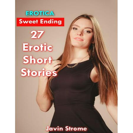 Erotica: Sweet Ending: 27 Erotic Short Stories - eBook (Sweet Ending)