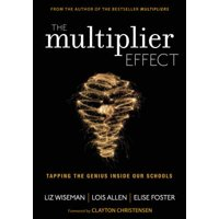 The Multiplier Effect : Tapping the Genius Inside Our Schools
