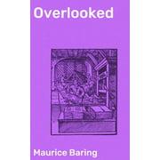 Overlooked - eBook