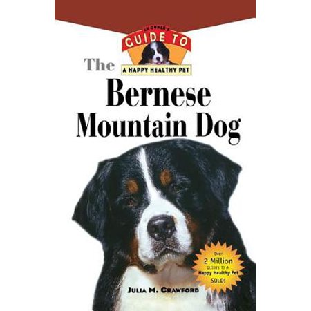 Bernese Mountain Dog : An Owner's Guide to a Happy Healthy - Bernese Mountain Dog Sticker