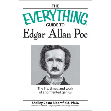 The Everything Guide to Edgar Allan Poe Book : The life, times, and work of a tormented genius](Halloween Edgar Allan Poe)
