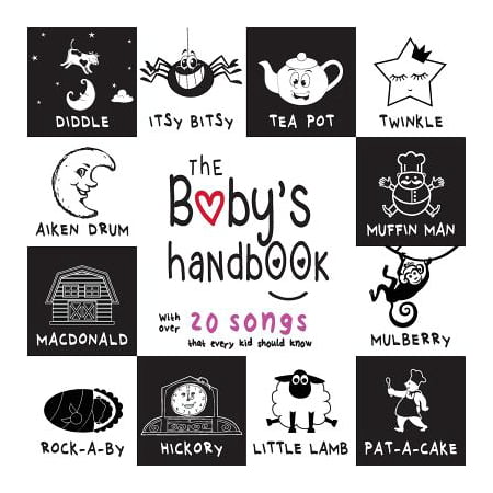 The Baby's Handbook : 21 Black and White Nursery Rhyme Songs, Itsy Bitsy Spider, Old MacDonald, Pat-a-cake, Twinkle Twinkle, Rock-a-by baby, and More (Engage Early Readers: Children's Learning Books) - Halloween Spider Songs For Children