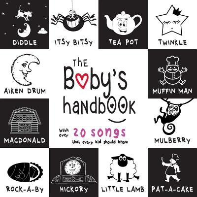 The Baby's Handbook : 21 Black and White Nursery Rhyme Songs, Itsy Bitsy Spider, Old MacDonald, Pat-a-cake, Twinkle Twinkle, Rock-a-by baby, and More (Engage Early Readers: Children's Learning Books)](Halloween Spider Songs For Children)