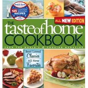 Taste of Home Cookbook, All NEW 3rd Edition with Contest Winners BonusBook : Best Loved Classics, All New Favorites