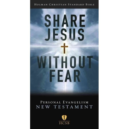 Share Jesus Without Fear New Testament: Holman Christian Standard Bible, Personal Evangelism Edition