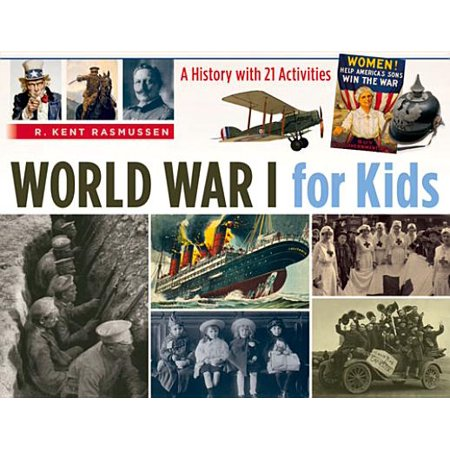 World War I for Kids : A History with 21 Activities