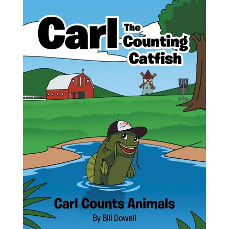 Carl the Counting Catfish: Carl Counts Animals (Paperback)