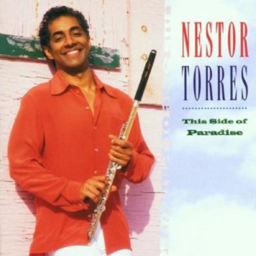 Nestor Torres - This Side of Paradise [CD]