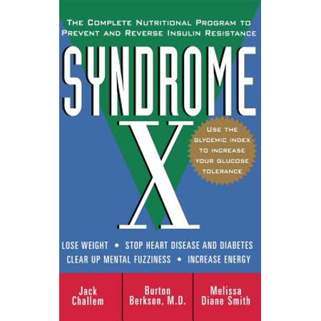 Syndrome X : The Complete Nutritional Program to Prevent and Reverse Insulin