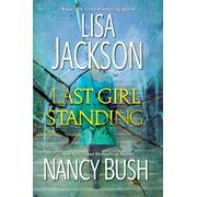 Last Girl Standing : A Novel of Suspense