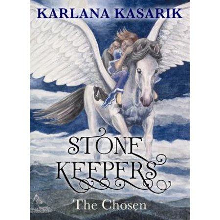 Stone Keepers: The Chosen