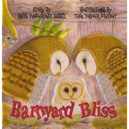Barnyard Bliss by