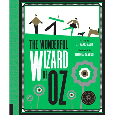 Classics Reimagined, the Wonderful Wizard of Oz](Wizard Of Oz Group)