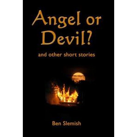 Angel or Devil? and other short stories - eBook