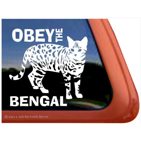 Obey the Bengal | High Quality Vinyl Bengal Cat Window Decal ()