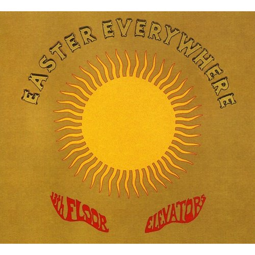 13th Floor Elevators - Easter Everywhere [CD]