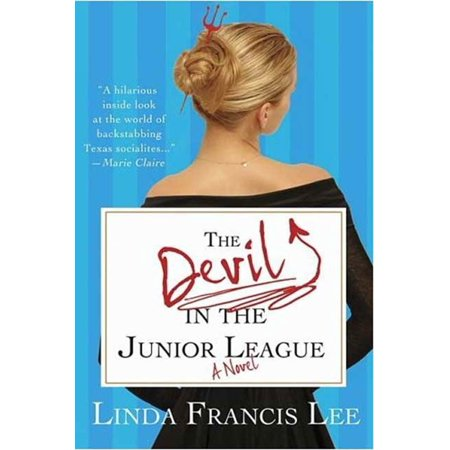 The Devil in the Junior League : A Novel
