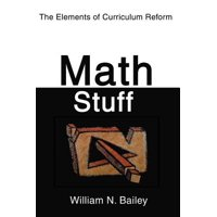 Math Stuff : The Elements of Curriculum Reform
