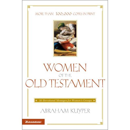 Women of the Old Testament : 50 Devotional Messages for Women's Groups