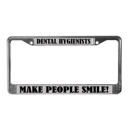 CafePress - Dental Hygienist Quote License Frame - Chrome License Plate  Frame, License Tag Holder
