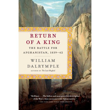 Return of a King : The Battle for Afghanistan, (King William Of Orange Battle Of The Boyne)