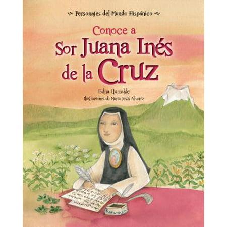 Conoce a Sor Juana Ines de la Cruz / Get to Know Sor Juana Ines de la Cruz (Spanish