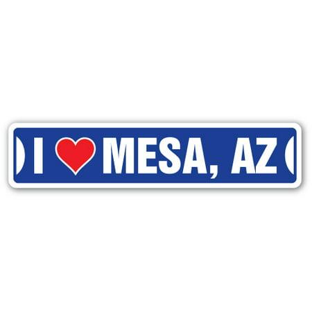 I LOVE MESA, ARIZONA Street Sign az city state us wall road décor gift