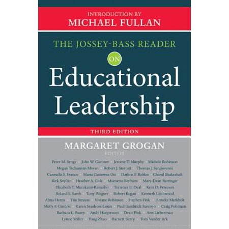 The Jossey-Bass Reader on Educational Leadership (Michael Fullan The New Meaning Of Educational Change)