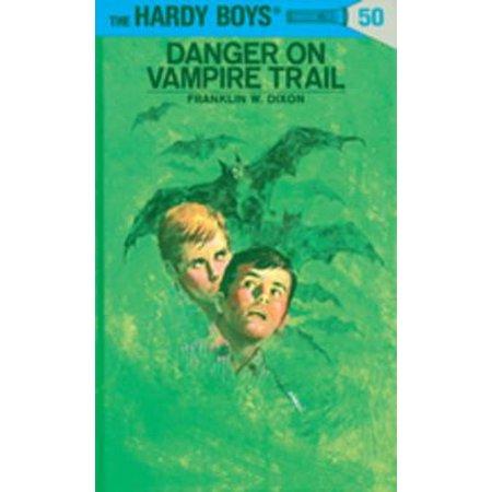 Hardy Boys 50: Danger on Vampire Trail - - Boy Vampire