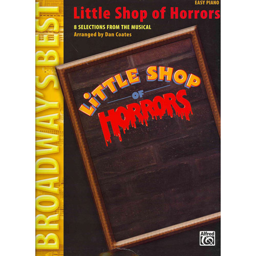 Little Shop of Horrors: 8 Selections from the Musical, Easy Piano
