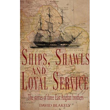 Ships Shawls   Loyal Service