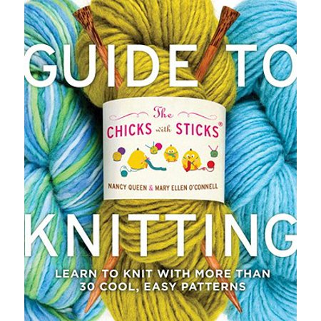 The Chicks with Sticks Guide to Knitting - eBook