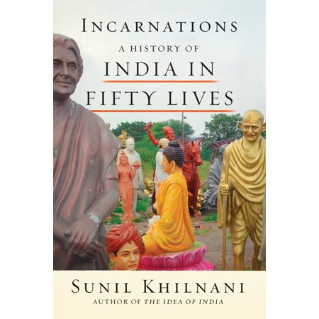 Incarnations : A History of India in Fifty Lives (India A History By John Keay Epub)