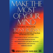Make the Most of Your Mind - Audiobook