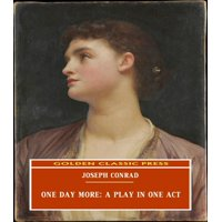 One Day More: A Play In One Act - eBook
