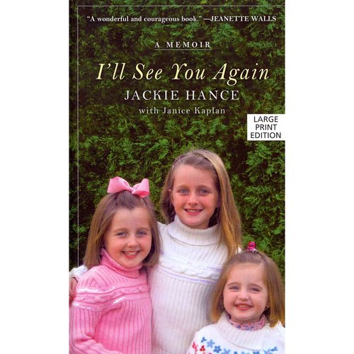 I'll See You Again: A Memoir