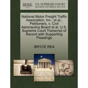 National Motor Freight Traffic Association, Inc., et al., Petitioners, V. Civil Aeronautics Board et al. U.S. Supreme Court Transcript of Record with Supporting Pleadings